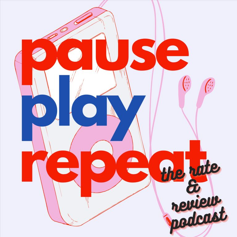 Pause Play Repeat: The Rate & Review Podcast